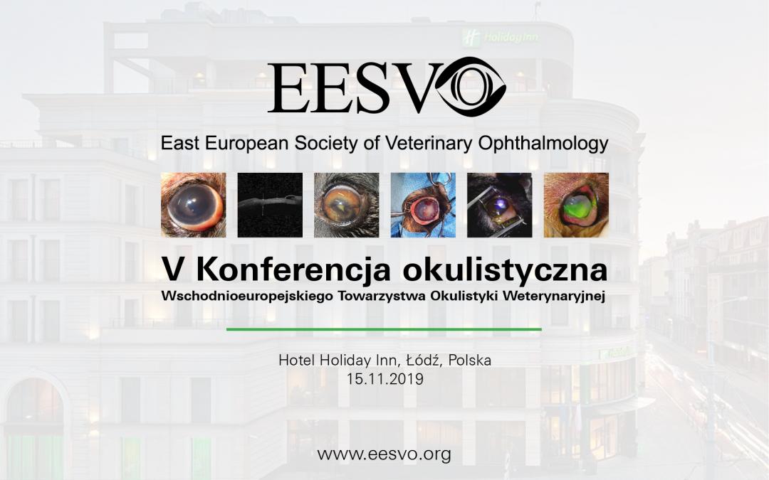 V Konferencja Okulistyczna EESVO – Łódź, 15 listopada 2019 – zapisy zamknięte
