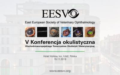 V Konferencja Okulistyczna EESVO – Łódź, 15 listopada 2019